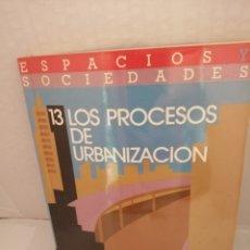 Livres d'occasion: LOS PROCESOS DE URBANIZACIÓN. Lote 212980141