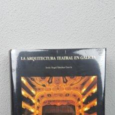 Libros de segunda mano: LA ARQUITECTURA TEATRAL EN GALICIA DE JESÚS ÁNGEL SÁNCHEZ GARCÍA, FUNDACIÓN PEDRO BARRIÉ DE LA MAZA.. Lote 214574573