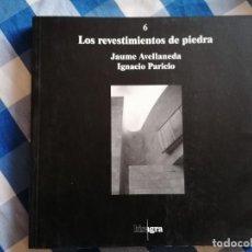 Libros de segunda mano: LOS REVESTIMIENTOS DE PIEDRA. IGNACIO PARICIO. 2ª EDICIÓN 2000. ED. BISAGRA.. Lote 214598968