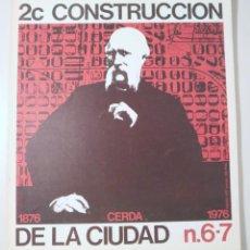 Libros de segunda mano: CONSTRUCCIÓN DE LA CIUDAD 2C Nº6/7. CERDÀ 1876-1976 - MADRID 1977 - MUY ILUSTRADO. Lote 214659827