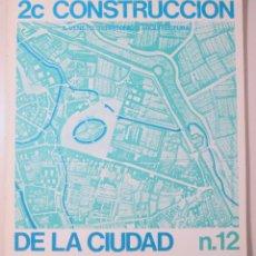 Libros de segunda mano: CONSTRUCCIÓN DE LA CIUDAD 2C Nº12. IL VENETO: TERRITORIO Y ARQUITECTURA - MADRID 1978 - MUY ILUSTRAD. Lote 214659842