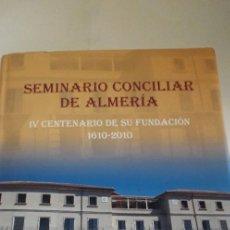 Libros de segunda mano: SEMINARIO CONCILIAR DE ALMERÍA. Lote 215339693