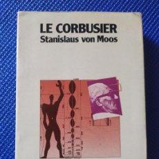 Libros de segunda mano: LE CORBUSIER STANISLAUS VON MOOS EDITORIAL LUMEN. Lote 215530527