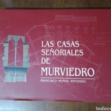 Libros de segunda mano: LAS CASAS SEÑORIALES DE MURVIEDRO MORVEDRE FRANCISCO MUÑOZ ANTONINO. Lote 216376881