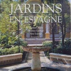 Libros de segunda mano: JARDINS EN ESPAGNE, UN CLÁSICO PARA CONOCER LA HISTORIA Y LAS CARACTERÍSTICAS DEL PAISAJISMO EN ESPA. Lote 217435323