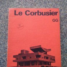 Livres d'occasion: LE CORBUSIER - WILLY BOESIGER -- COLECCION PAPERBACK -- GUSTAVO GILI 1985 --. Lote 217943921
