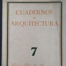 Libros de segunda mano: CUADERNOS DE ARQUITECTURA, COLEGIO OFICIAL CATALUÑA Y BALEARES NUMERO 7. Lote 217994000