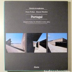 Libros de segunda mano: PORTAS, NUNO - MENDES, M. - PORTUGAL. ARQUITECTURA, LOS ÚLTIMOS VEINTE AÑOS - MILAN 1991 - MUY ILU. Lote 218117661