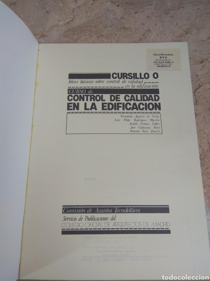 Libros de segunda mano: Libro Arquitectura Curso Control de Calidad en la Edificación - 1980 - - Foto 4 - 218544993