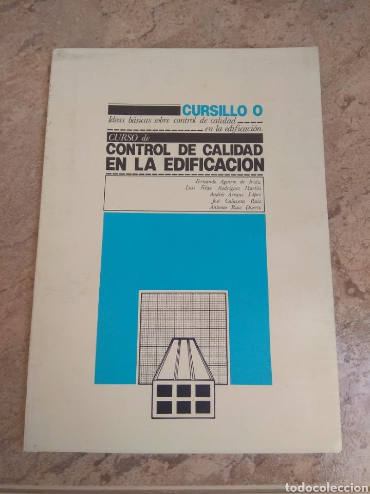 Libros de segunda mano: Libro Arquitectura Curso Control de Calidad en la Edificación - 1980 - - Foto 10 - 218544993