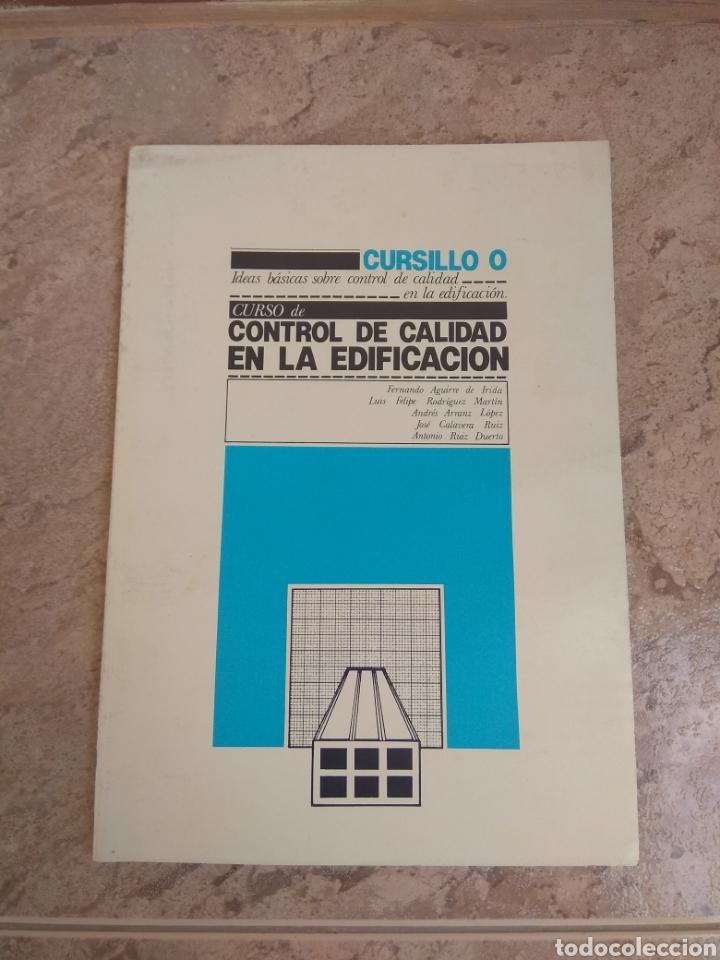 LIBRO ARQUITECTURA CURSO CONTROL DE CALIDAD EN LA EDIFICACIÓN - 1980 - (Libros de Segunda Mano - Bellas artes, ocio y coleccionismo - Arquitectura)