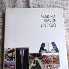 Libros de segunda mano: MEMORIA VIVA DE UN SIGLO. Lote 30382535