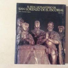 Libros de segunda mano: EL REAL MONASTERIO DE SAN LORENZO DEL ESCORIAL - NAVASCUÉS LORRIO - LUNWERG -(M7). Lote 218753616