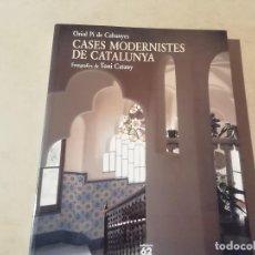 Libros de segunda mano: CASES MODERNISTES DE CATALUNYA - PI DE CABANYES CATANY - 2ª EDICIÓ - EDICIONS 62 -(M7). Lote 218753718