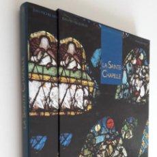 Libros de segunda mano: LA SAINTE CHAPELLE DE NOTRE DAME -VV.AA.- EN FRANCÉS.. Lote 218768785