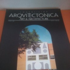 Libros de segunda mano: COMPOSICIÓN ARQUITECTONICA - ART & ARCHITECTURE - Nº 4 - OCTUBRE 1989. Lote 218775321