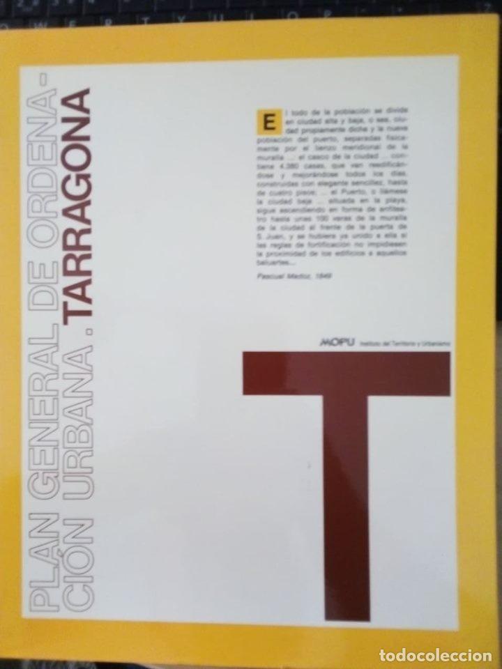 TARRAGONA - PLAN GENERAL DE ORDENACIÓN URBANA - 1988 (Libros de Segunda Mano - Bellas artes, ocio y coleccionismo - Arquitectura)
