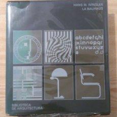 Livres d'occasion: LA BAUHAUS HANS M. WINGLER BIBLIOTECA DE LA ARQUITECTURA ED. GUSTAVO GILI 1975. Lote 219332900