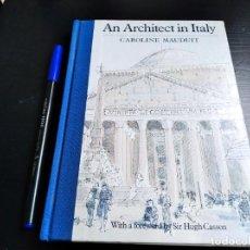 Libros de segunda mano: AN ARCHITECT IN ITALY - CAROLINE MAUDUIT. Lote 220833065