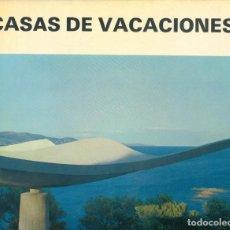 Libros de segunda mano: NUMULITE * CASAS DE VACACIONES 2 ARQUITECTURA RESIDENCIA BERNARD WOLGENSINGER GG GUSTAVO GILI. Lote 220868371