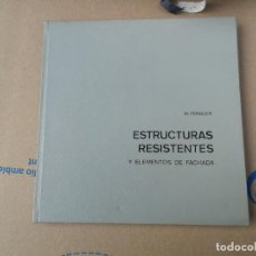 Libros de segunda mano: ESTRUCTURAS RESISTENTES Y ELEMENTOS DE FACHADA - M. FENGLER - EDT. GUSTAVO GILI. 1968.. Lote 221278701