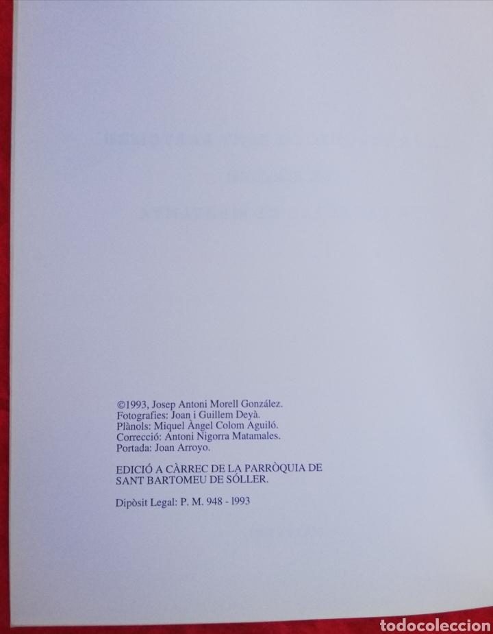 Libros de segunda mano: LA CATEDRAL DE MUNTANYA, LA PARRÒQUIA DE SANT BARTOMEU DE SÓLLER -1993- JOSEP A. MORELL GLEZ. -PJRB - Foto 7 - 243325125