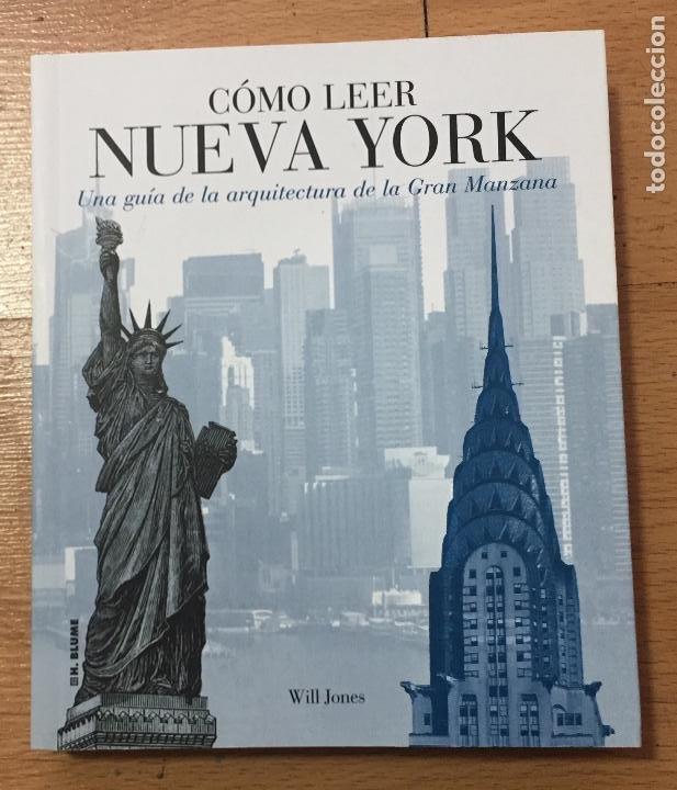 COMO LEER NUEVA YORK, UNA GUIA DE ARQUITECTURA DE LA GRAN MANZANA (Libros de Segunda Mano - Bellas artes, ocio y coleccionismo - Arquitectura)