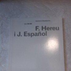 Libros de segunda mano: INVENTARIS D'ARQUITECTURA OBRA 1990-2000. F. HEREU I J. ESPAÑOL. COL.LEGI D'ARQUITECTES DE CATALUNYA. Lote 222723731