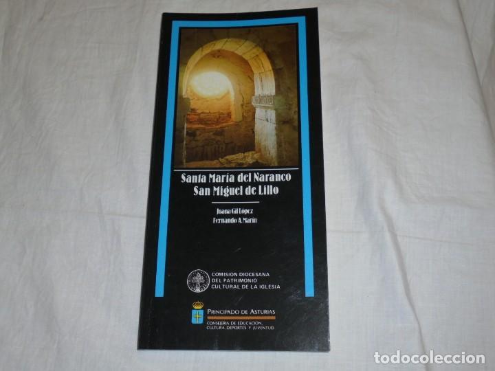 SANTA MARIA DEL NARANCO SAN MIGUEL DE LILLO.FERNANDO A MARIN/JUANA GIL.PRINCIPADO DE (Libros de Segunda Mano - Bellas artes, ocio y coleccionismo - Arquitectura)