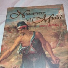 Libros de segunda mano: NAVARRETE - EL MUDO - PINTOR DE FELIPE II. JUAN FERNANDEZ 1995, CULTURAL RIOJA, IBERCAJA, PATRIMONIO. Lote 222820630