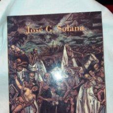Libros de segunda mano: JOSÉ G. SOLANA (1886-1945), FUNDACION MARCELINO BOTIN 1997 Y FUNDACIÓ CAIXA CATALUNYA 1998. Lote 222828560