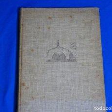 Libros de segunda mano: CHALETS MODERNOS Y CASAS DE CAMPO.CASTO FERNANDEZ SHAW.1949. Lote 222933481