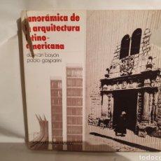 Libros de segunda mano: PANORAMA DE LA ARQUITECTURA LATINO-AMERICANA. DAMIAN BAYON, PAOLO GASPARINI.. Lote 222939420