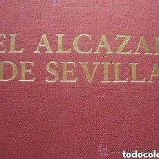 Libros de segunda mano: EL ALCAZAR DE SEVILLA. 2 VOL. (COMPLETO). Lote 222946860