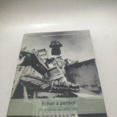 Libros de segunda mano: KEVIN LYNCH , ECHAR A PERDER , UN ANÁLISIS DEL DETERIORO. Lote 222948966