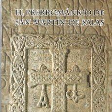 Libros de segunda mano: EL PRERROMÁNICO DE SAN MARTÍN DE SALAS.. Lote 225140565