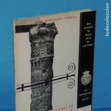 Libros de segunda mano: EL TEMPLO ROMANO DE BARCELONA.-JUAN BASSEGODA NONELL. Lote 226246170