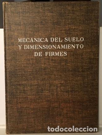 MECÁNICA DEL SUELO Y DIMENSIONAMIENTO DE FIRMES. (ED BLUME. CONSTRUCCIÓN. ARQUITECTURA) (Libros de Segunda Mano - Bellas artes, ocio y coleccionismo - Arquitectura)
