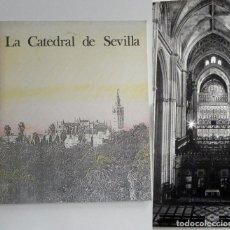 Libros de segunda mano: LA CATEDRAL DE SEVILLA LIBRO MONTE PIEDAD JOYA MONUMENTO ARTE ARQUITECTURA FOTOS RELIGIÓN ANDALUCÍA. Lote 227045475