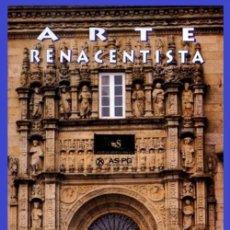 Libros de segunda mano: ARTE RENACENTISTA. ARQUITECTURA. PINTURA. ESCULTURA. RENACIMIENTO. CULTURA. GALICIA.. Lote 227782600