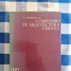 Livros em segunda mão: P. D. SPREIREGEN. AIA – COMPENDIO DE ARQUITECTURA URBANA. GUSTAVO GILI, 1971. Lote 227948975