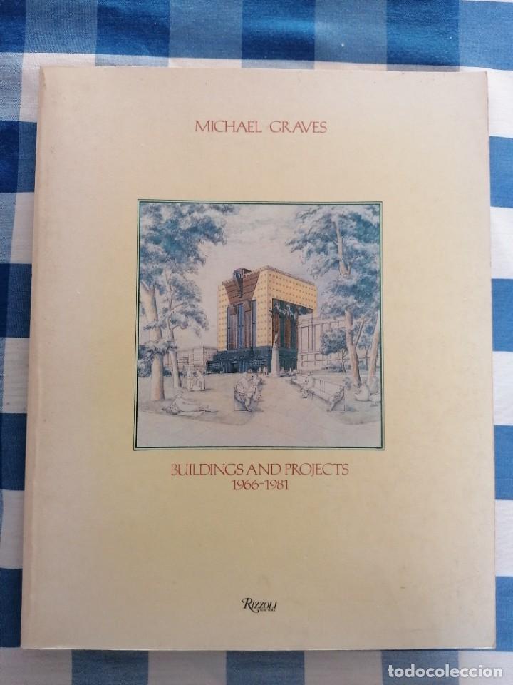 MICHAEL GRAVES, BUILDINGS AND PROJECTS, 1966-1981 (Libros de Segunda Mano - Bellas artes, ocio y coleccionismo - Arquitectura)