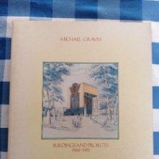 Libros de segunda mano: MICHAEL GRAVES, BUILDINGS AND PROJECTS, 1966-1981. Lote 227949585