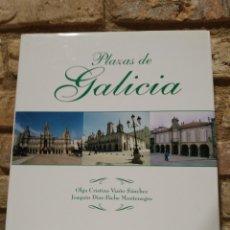 Libros de segunda mano: PLAZAS DE GALICIA,FOTOGRAFÍAS E HISTORIA DE LAS PRINCIPALES PLAZAS DE LAS CIUDADES Y PUEBLOS. ARENAS. Lote 228221940