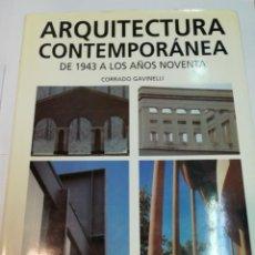 Libros de segunda mano: CORRADO GAVINELLI ARQUITECTURA CONTEMPORÁNEA. DE 1943 A LOS AÑOS NOVENTA S1874AT. Lote 228617720