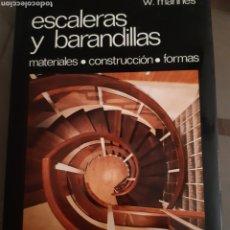 Livros em segunda mão: LIBRO ARQUITECTURA CONSTRUCCIÓN ESCALERAS Y BARANDILLAS. Lote 229310865