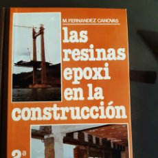 Libri di seconda mano: LIBRO ARQUITECTURA INGENIERÍA LAS RESINAS EPOXI EN LA CONSTRUCCIÓN INST. EDUARDO TORROJA. Lote 230191690