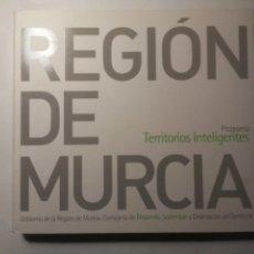 Libros de segunda mano: REGIÓN DE MURCIA PROGRAMA TERRITORIOS INTELIGENTES FUNDACIÓN METRÓPOLI 2007. Lote 230592890