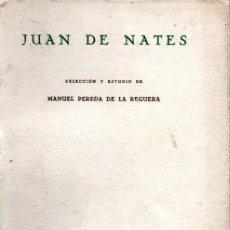 Libros de segunda mano: MANUEL PEREDA DE LA REGUERA . JUAN DE NATES (SANTANDER, 1953) INTONSO Y DEDICATORIA AUTÓGRAFA. Lote 231371355