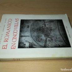 Libros de segunda mano: EL ROMANICO EN CINCO VILLAS / FRANCISCO ABBAD RIOS / 1954 INSTITUCION FERNANDO CATOLICO / ESQ1. Lote 231674040